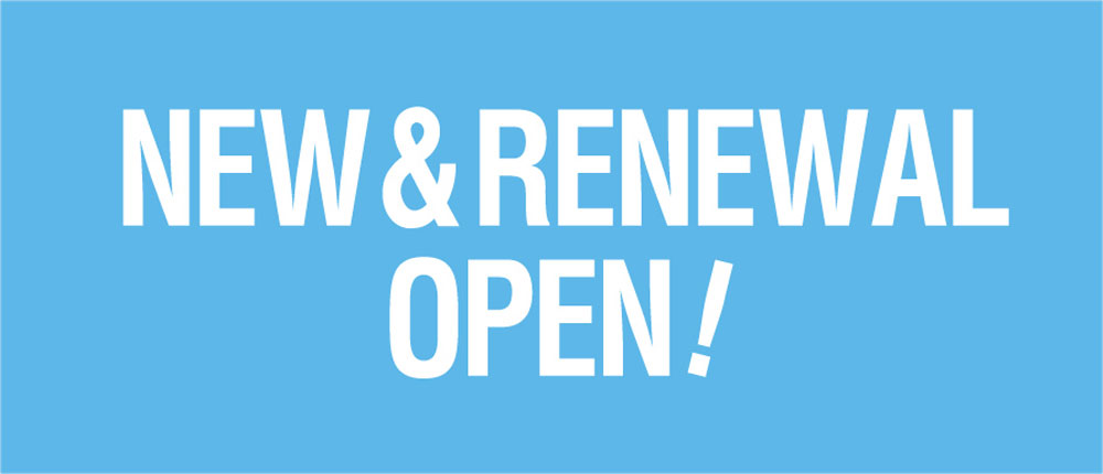 NEW & RENEWAL OPEN!